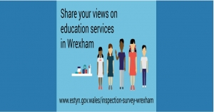 Estyn wants your views on the education services in Wrexham